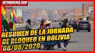 🔴 RESUMEN DE LA JORNADA DE BLOQUEO Y PREVIO ACUERDO EN BOLIVIA 08/08/2020