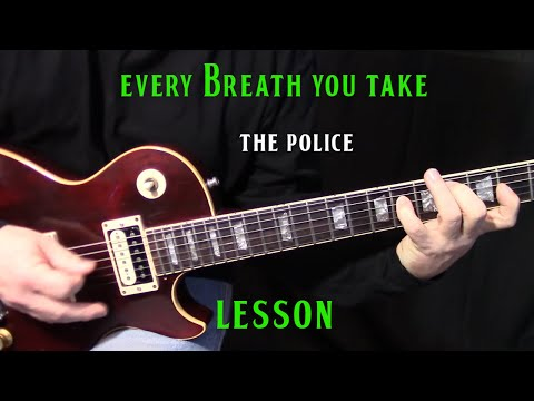 Every Breath You Take on Guitar Broken Down