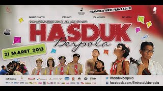 "Trailer ""HASDUK BERPOLA"""