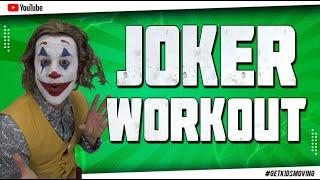The 'JOKER WORKOUT!'