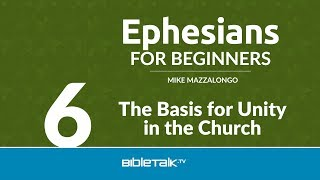 The Basis for Unity in the Church