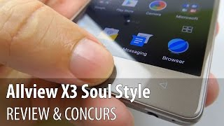 Allview X3 Soul Style Review + Concurs (Telefon cu cameră selfie cu blitz, design metalic)
