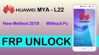 HUAWEI Y5 2017 MYA L22 FRP Lock Remove Google account Bypass