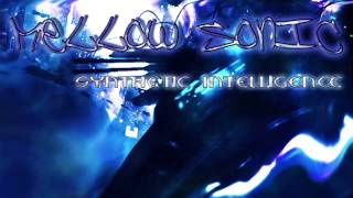 Mellow Sonic    Synthetic Intelligence