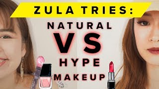 Natural VS Hype Makeup | ZULA Tries | EP 6