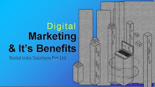 Digital marketing and Its benefits