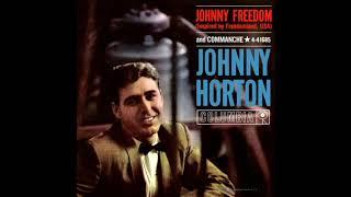 Johnny Horton Johnny Freedom