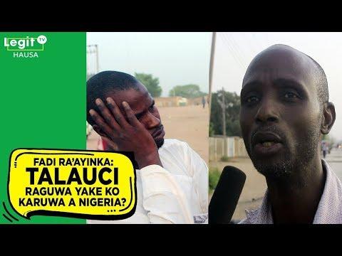 Talauci raguwa yake ko karuwa a Nigeria? | Legit TV Hausa