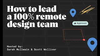 How to lead a 100% remote design team
