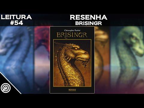 LEITURA #54 - BRISINGR - LIVRO 3 DO CICLO A HERANÇA