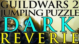 Guild Wars 2 - Jumping Puzzle - Dark Reverie