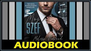 MÓJ SZEF Audiobook MP3 – Melissa Darwood (posłuchaj i pobierz całość) 18+