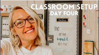 CLASSROOM SETUP DAY FOUR | Decorating My First Classroom