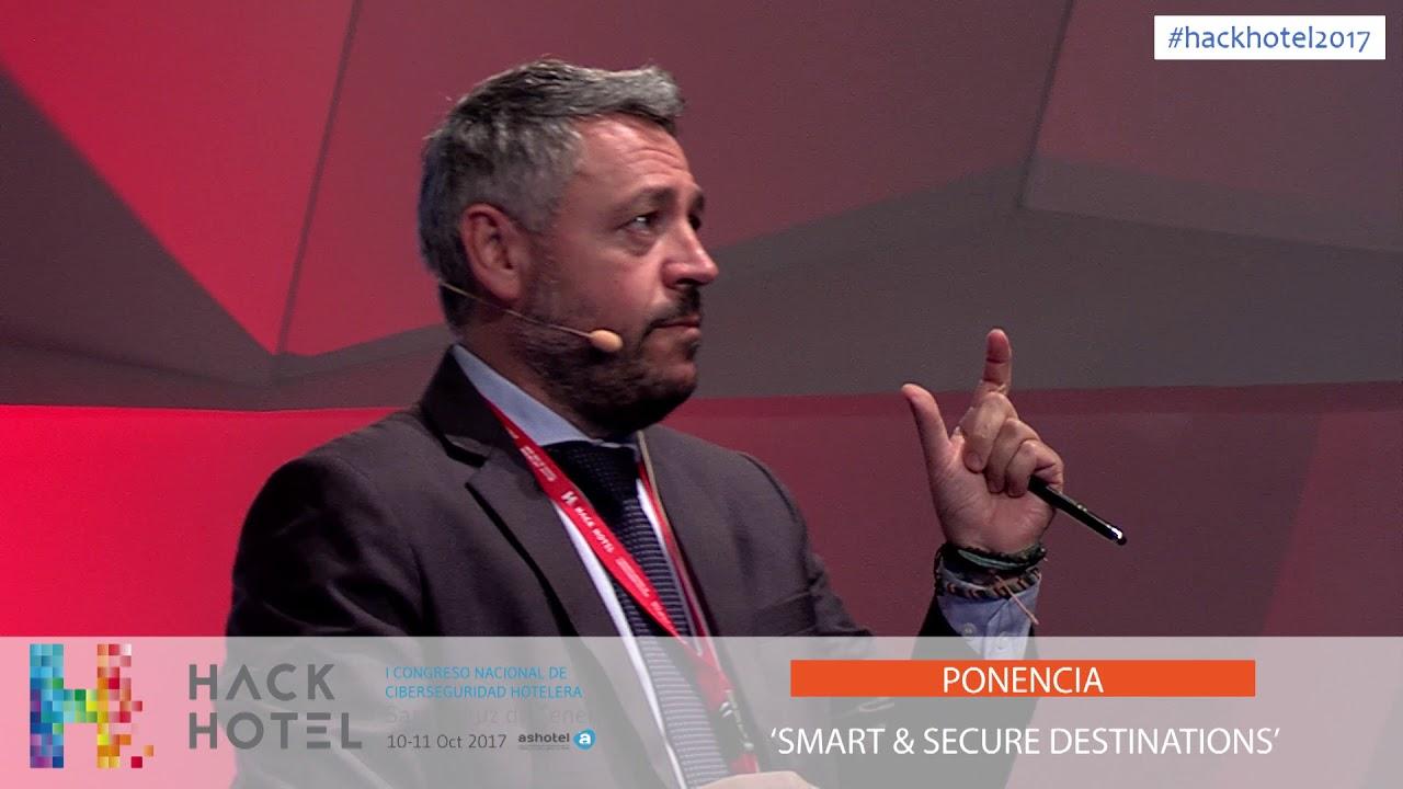 10/10/2017 – 18:00 h. Ponencia 'Smart & secure destinations'