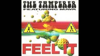 The Tamperer feat. Maya - Feel It (Radio Edit) **HQ Audio**
