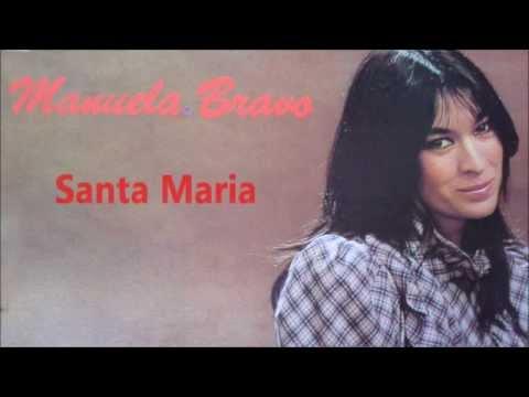 Manuela Bravo /  Santa Maria