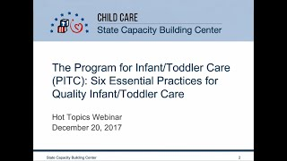 The Program For Infant/Toddler Care (PITC): Six Essential Practices For Quality Infant/Toddler Care