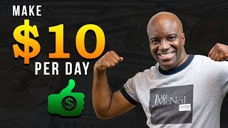 Make 10 Dollars a Day Online (Free)