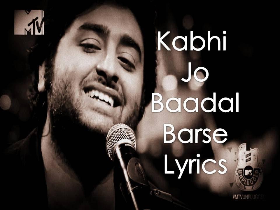 Kabhi Jo Badal Barse Lyrics Arijit Singh - Gunjan Lyrics