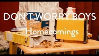 """Homecomings """"Don't Worry Boys"""" (Official Music Video)"""