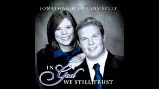 I Take Him Back - Jonathan and Tiffany Epley - With Lyrics
