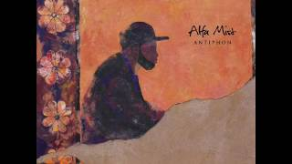 Alfa Mist - Antiphon [Full Album]