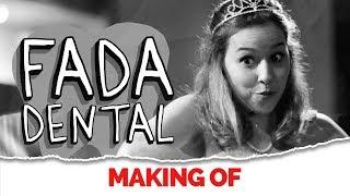 MAKING OF - FADA DENTAL