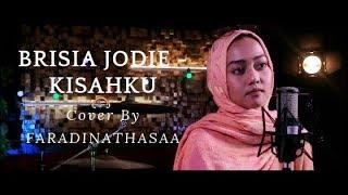 KISAHKU   BRISIA JODIE (COVER) BY FARADINATASHAA