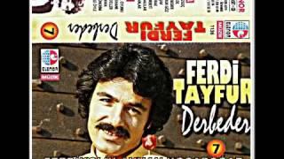 Ferdi Tayfur Derbeder Full Albüm Şarkıları