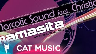Narcotic Sound&Christian D ft. MATTEO - Mamasita (Reworked Radio Mix)
