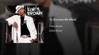 Yo (Excuse Me Miss)