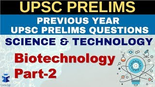 IAS Previous Year Science & Tech Questions | Lecture 10 | Biotechnology Part-2