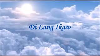 Di Lang ikaw-minus one