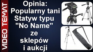 Popularny tani i duży statyw do aparatu i kamery - Opinia i Test