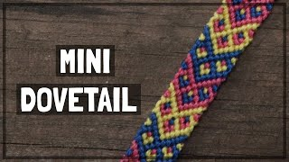 Mini Dovetail Friendship Bracelet Tutorial