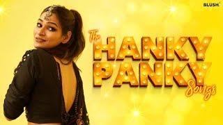 The Hanky Panky Songs   Navratri Special   Blush Anthem