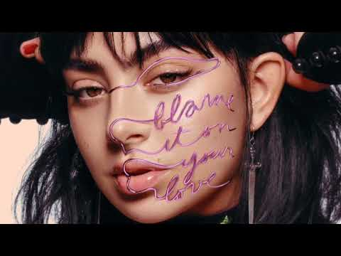 Charli XCX - Blame It On Your Love (Solo Version)