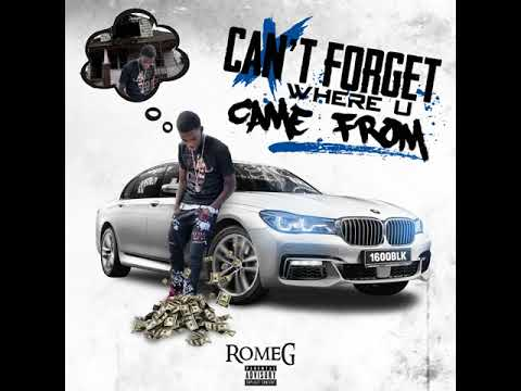 RomeG(Cant Forget Where u Came From)