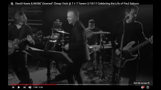 """David Howie & NIX86"""" Downed"""" Cheap Trick @ T + T Tavern 2/18/17 Celebrting the Life of Paul Sabuco"""