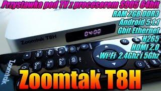 Zoomtak T8H Android Box, Przystawka Do Telewizora Z Procesorem S905, 2GB RAM, 16GB Pamięci Wew.