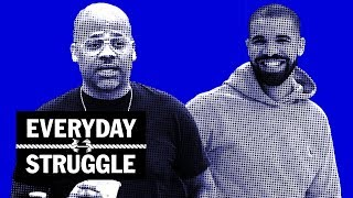 Everyday Struggle - Dame Dash Wants His Money, Drake Sales Projections, Teyana's Album Wasn't Done