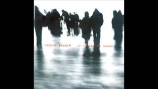 Anouar Brahem Le Voyage De Sahar Music