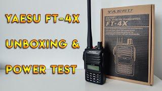 Yaesu FT-4X Unboxing & Power Test