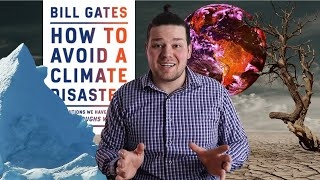 Bill Gates    How To Avoid a Climate Disaster    Book Review