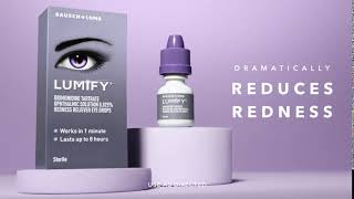 Want Eyes That Wow? Try LUMIFY® Redness Reliever Eye Drops