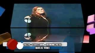 YAZZO   STATE FARM (rework 2015) marloz vdmx