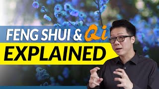 The Biggest Misconception Of Feng Shui: How Does Feng Shui & Qi Affect Us?