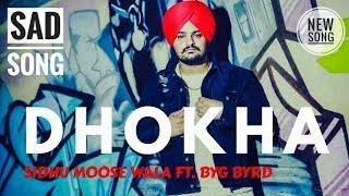 Dhokha ( Lyrics video )   Sidhu Moose Wala - Byg   - YouTube