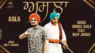 Sidhu Moosewala : Asla | Deep Jandu | Elly Mangat | Latest Punjabi Song 2017 (leaked Version)