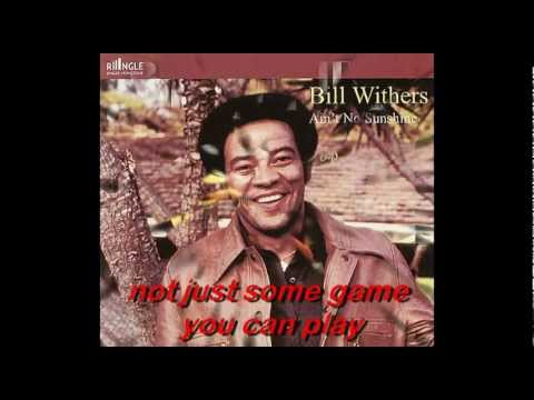 Bill Withers   You Just Can't Smile It Away (with lyrics)